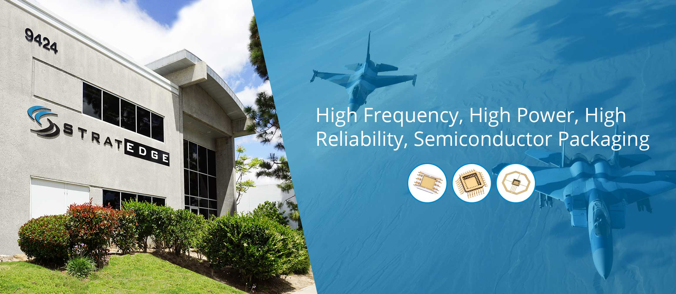 Semiconductor Manufacturing, Packaging & High Frequency Packages